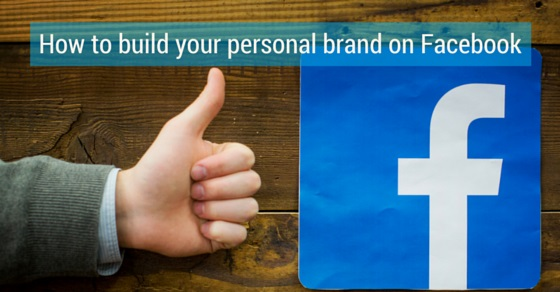 build personal brand facebook