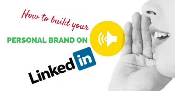 build personal brand linkedin