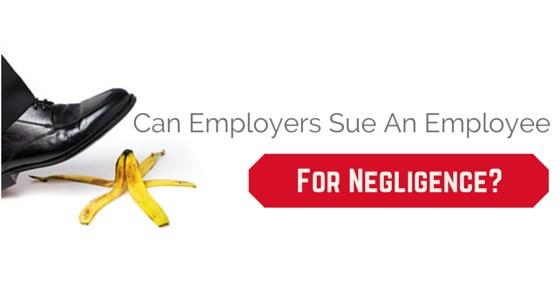 employers sue employee negligence