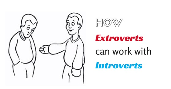 extroverts working with introverts