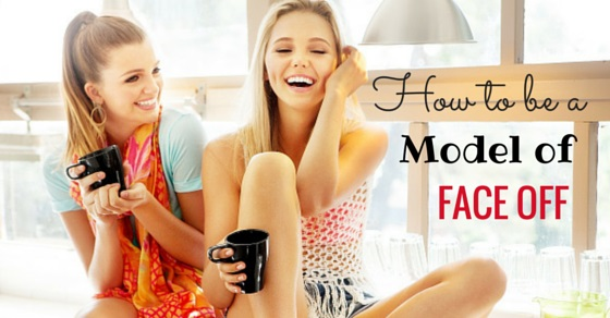 how become face off model