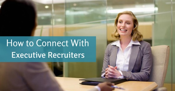 how connect with executive recruiter