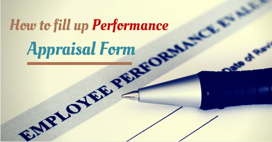 How To Fill Up Performance Appraisal Form Easily  Best Tips