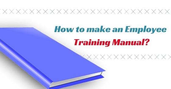 how make employee training manual