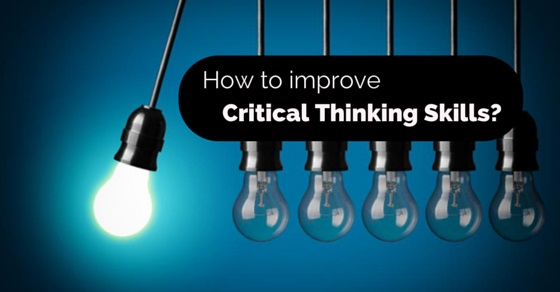 Critical thinking is hard work because it involves