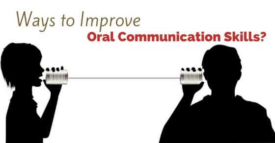 improve oral communication skills