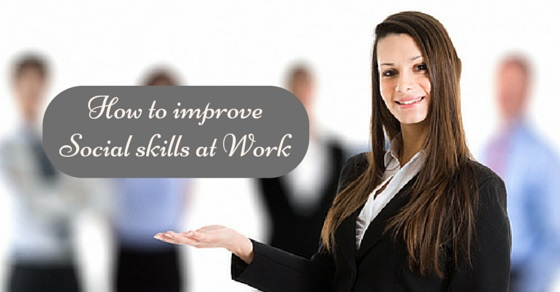 improve social skills at work