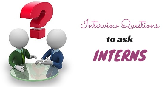 interview questions ask interns