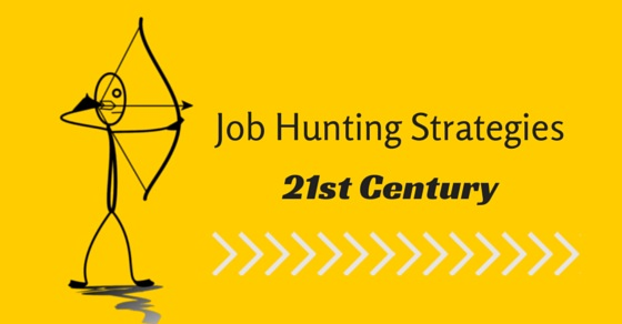 job hunting strategies 21st century