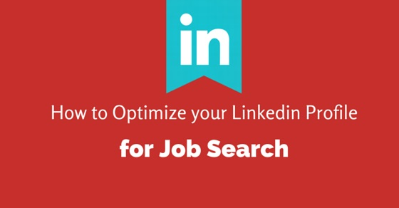 optimize linkedin profile for job search