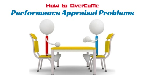 overcome performance appraisal problems