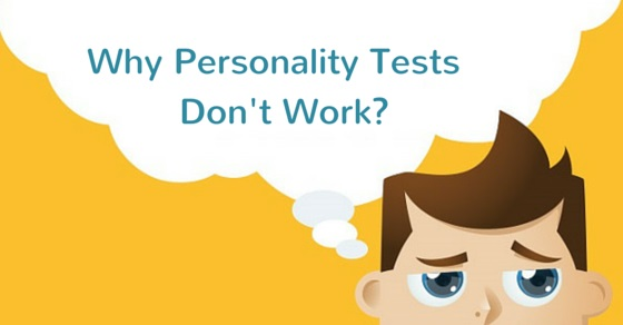 personality tests don't work