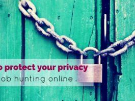 protect privacy job hunting