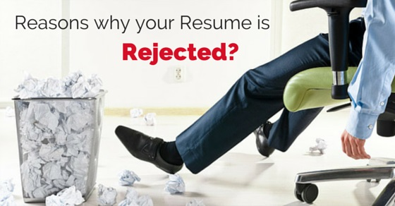 reasons why resumes rejected