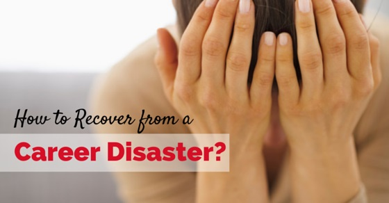 recover from career disaster