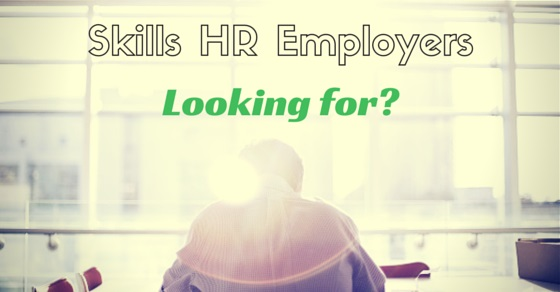 skills HR employers looking
