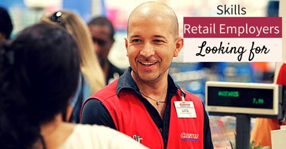 skills retail employers look