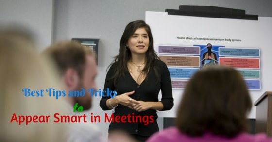 Appear Smart in Meetings