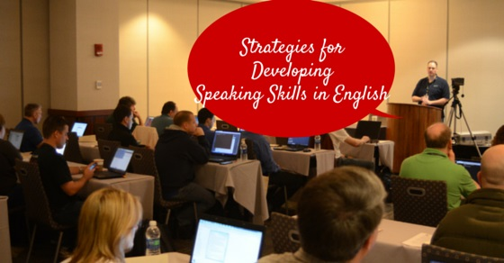 how to develop your english speaking skills