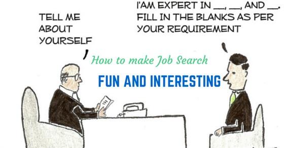 Fun Interesting Job Search