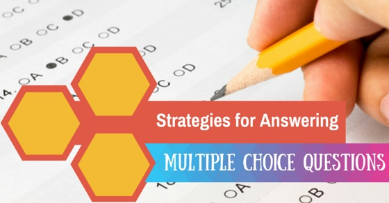 Multiple Choice Questions Strategies