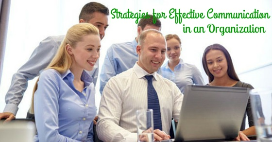 Organization Effective Communication Strategies