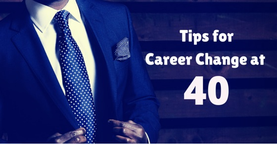 Tips Career Change 40
