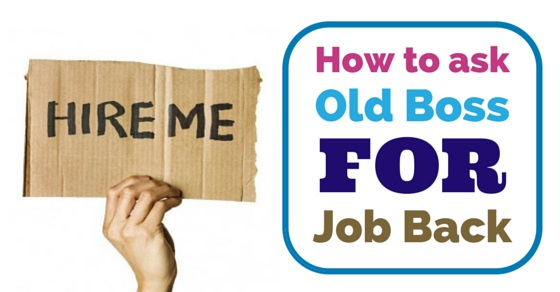 ask old boss for job