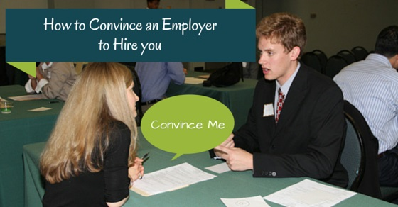 convince employer to hire