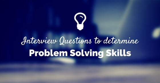interview questions problem solving skills
