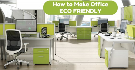 make office eco friendly