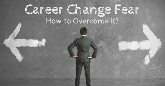 overcome fear career change