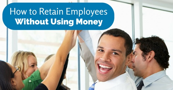 retain employees without money