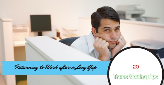 returning work after long gap