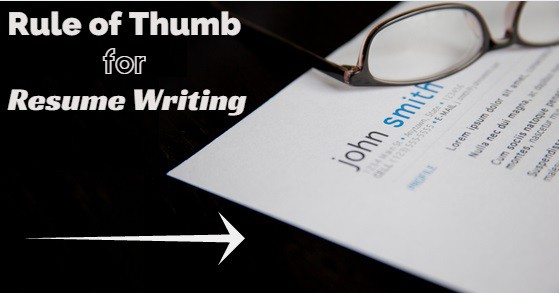 Rule Of Thumb Resume Writing