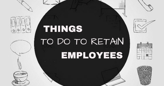 things do retain employees
