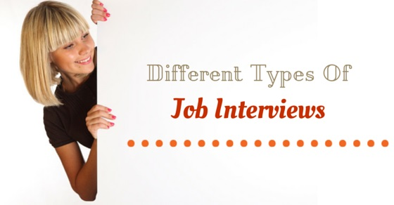 Different Types Job Interviews