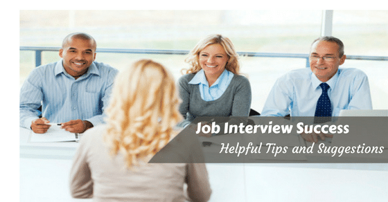 Job Interview Success Helpful Tips and Suggestions