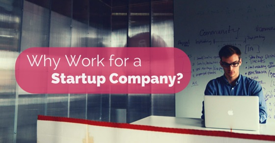 Why work for Startup