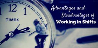 Working Shifts advantages disadvantages