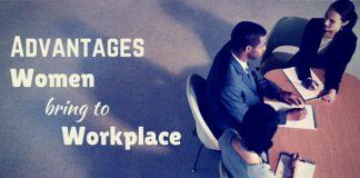 advantages women bring workplace