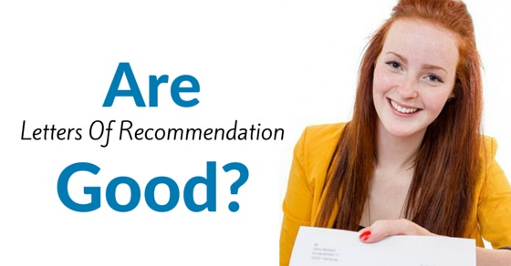 are letters of recommendation good