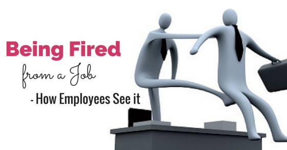 being fired from job