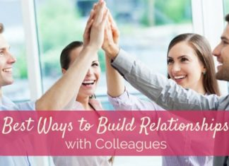 build relationships with colleagues