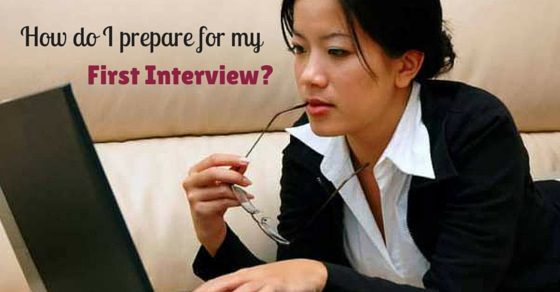 how prepare for first interview
