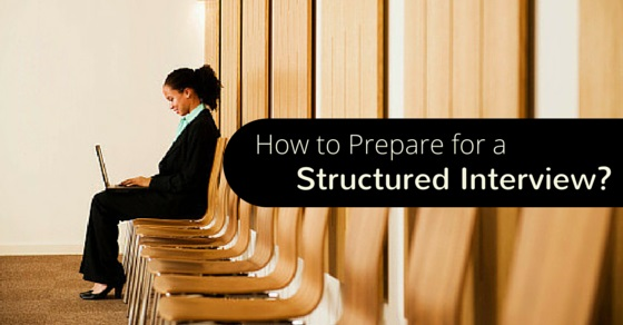 how prepare for structured interview