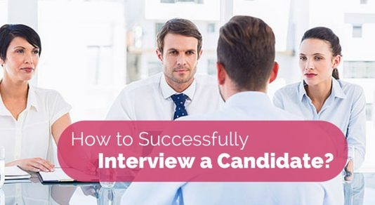 how successfully interview candidate