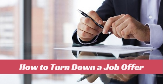 how to turn down a job offer not like fool  best ways to