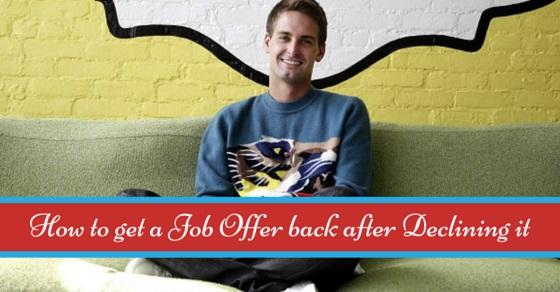 job offer back after declining
