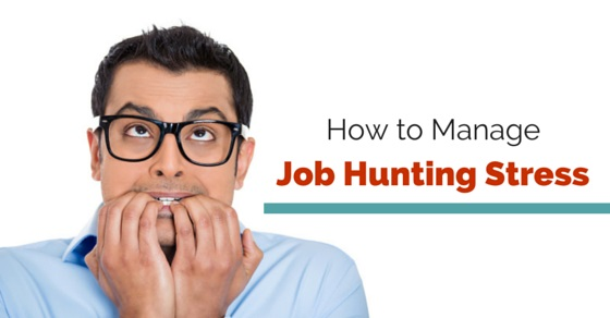 manage job hunting stress